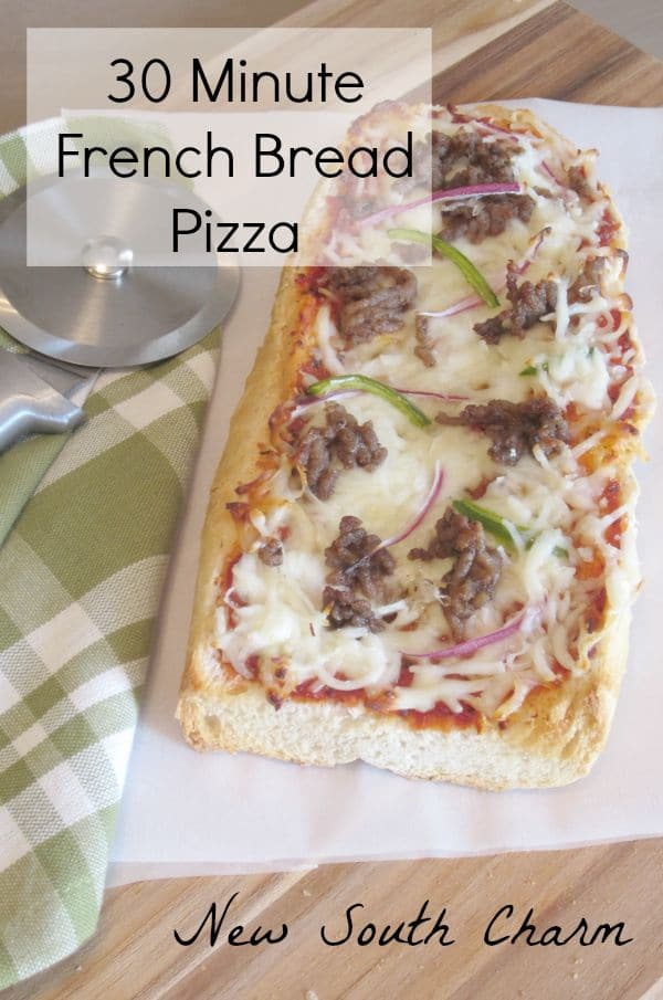 30 Minute French Bread Pizza