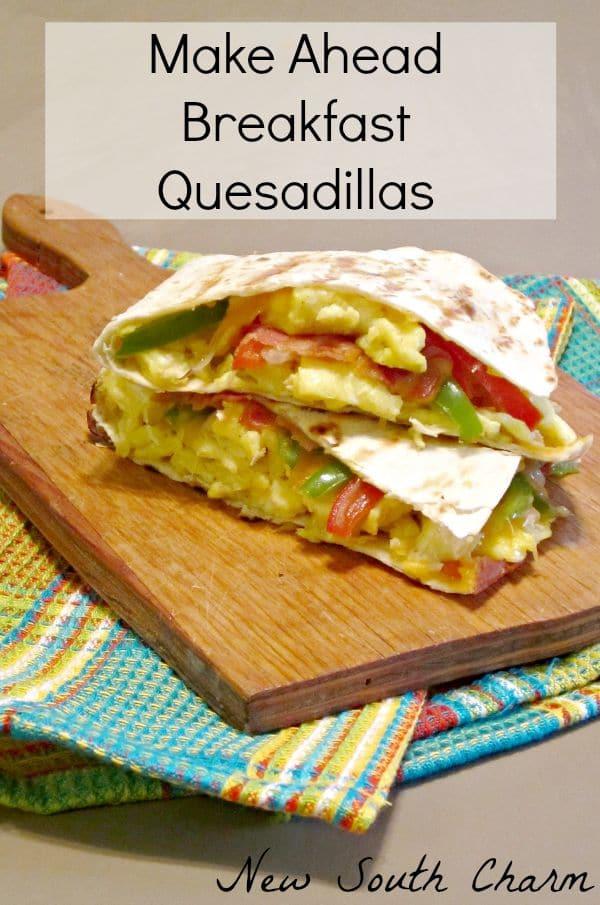 Make Ahead Breakfast Quesadillas