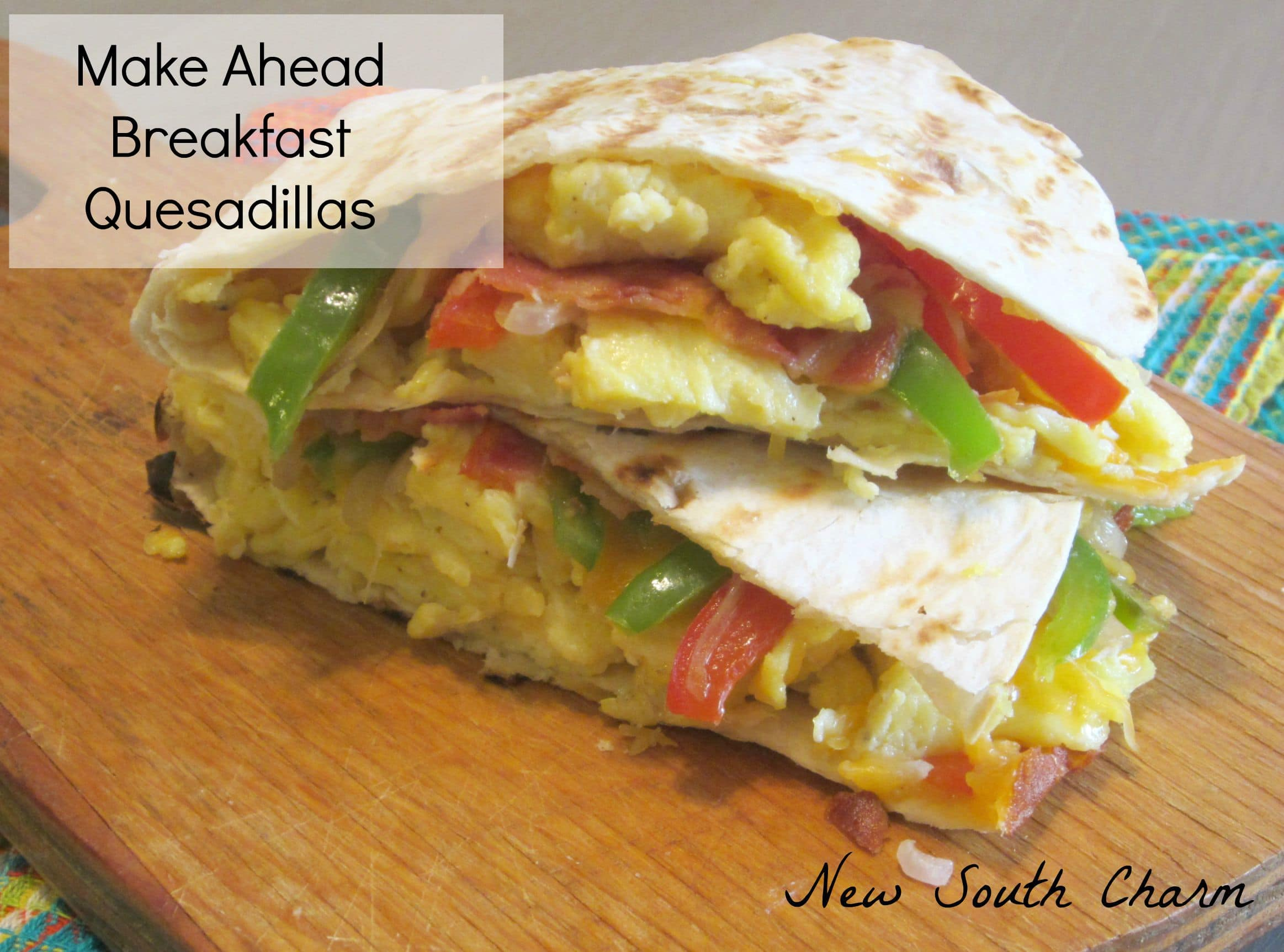 Make Ahead Breakfast Quesadillas FB