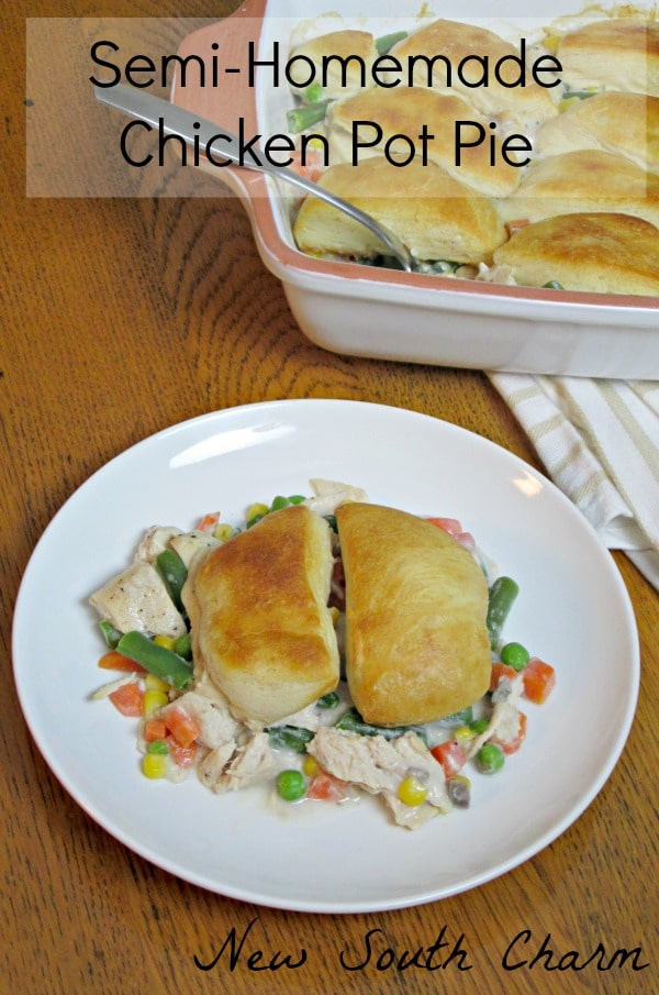 Semi-Homemade Chicken Pot Pie- New South Charm