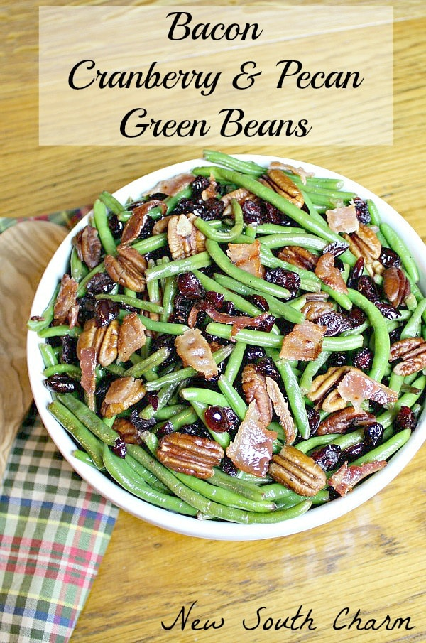 these green beans are called bacon cranberry and pecan green