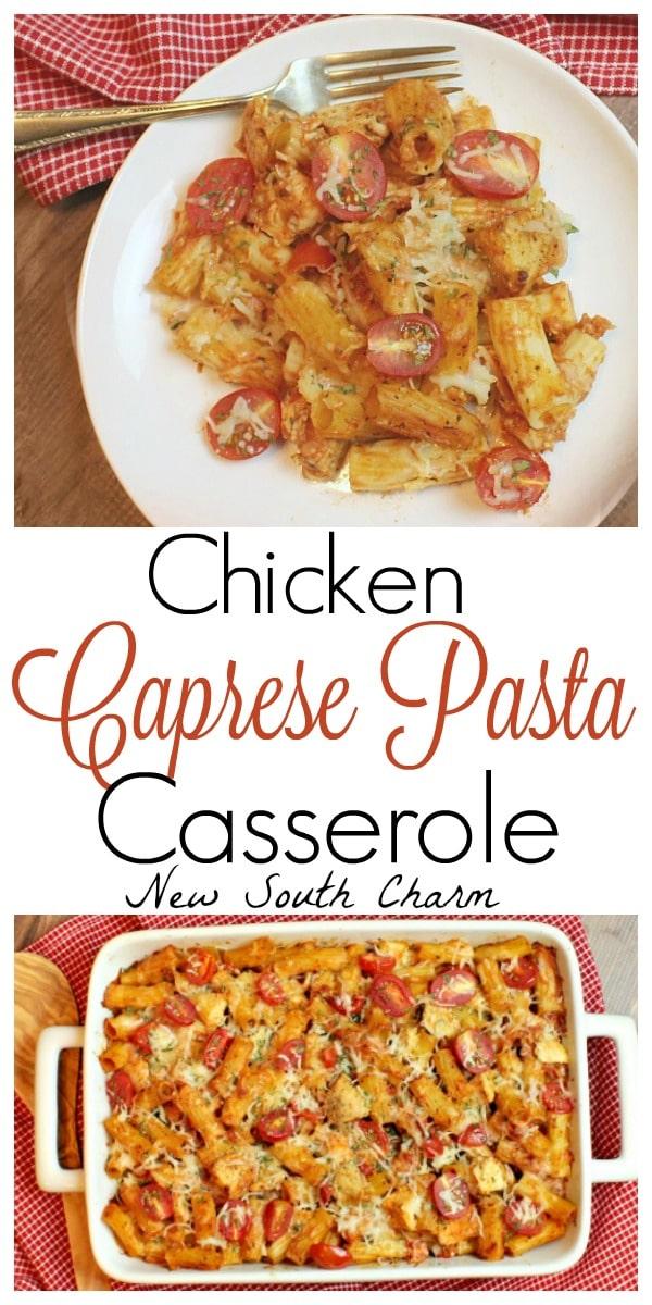 Chicken Caprese Pasta Cassrole