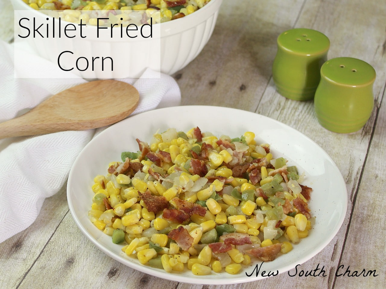 Skillet Fried Corn is easy to make and is packed with lots of great flavors like BACON! This is the perfect side for everything from chicken breasts to hamburgers.