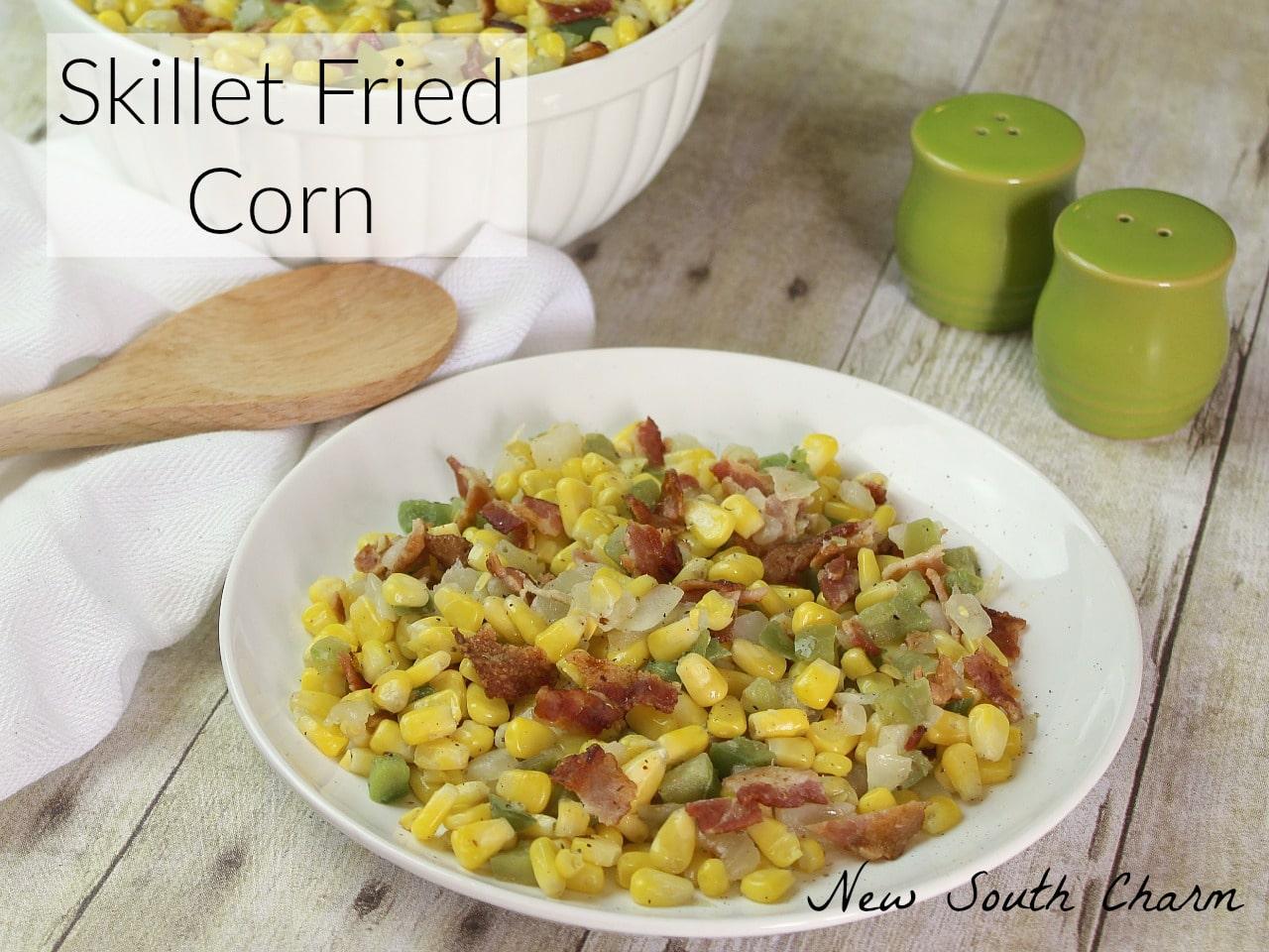 Skillet Fried Corn Recipe