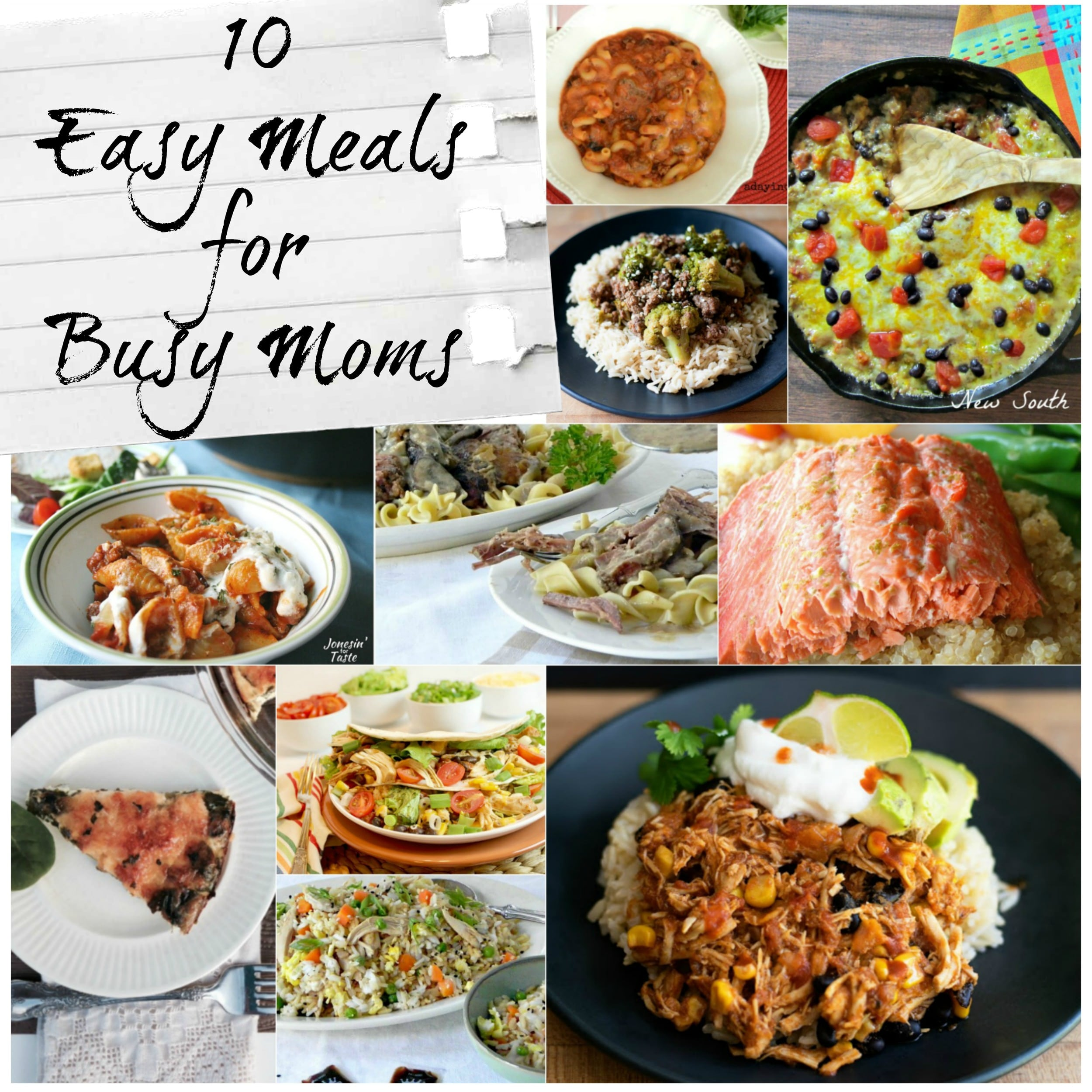10 Easy Meals for Busy Moms Each of these recipes is guaranteed to help you feed your family a wholesome, home-cooked meal even on the busiest nights.