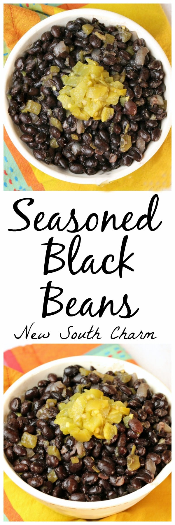 Seasoned Black Beans are the perfect side dish for all your favorite Mexican and Tex-Mex recipes.