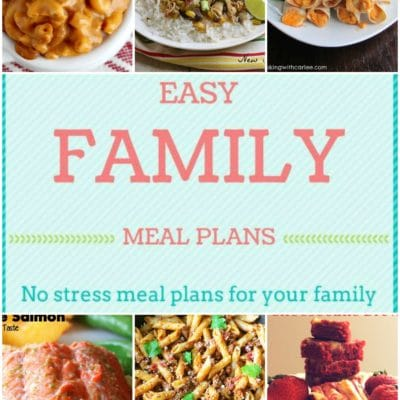 Easy Family Meal Plan Week 6