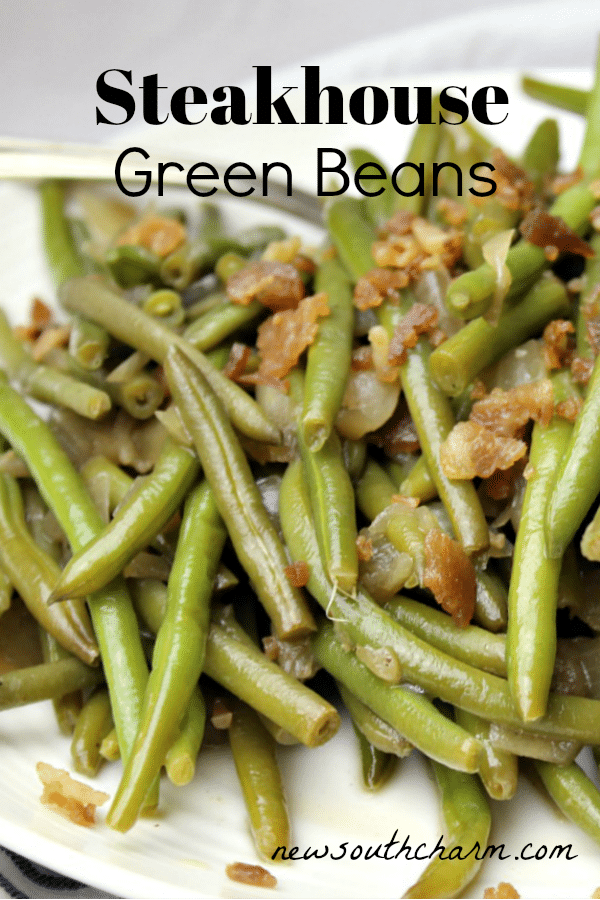 Steakhouse Green Beans are a great easy to make side dish for just about any meal. I love to serve them with chicken, pork chops, and of course steak.