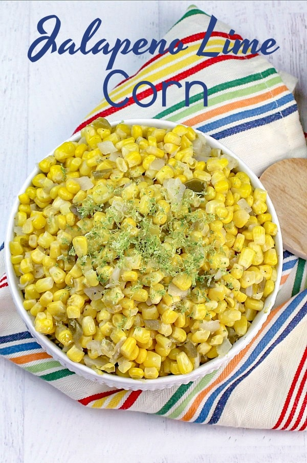 This Jalapeno Lime Corn is the perfect combination of sweet and spicy. Bringing just a touch of heat to sweet summer corn.