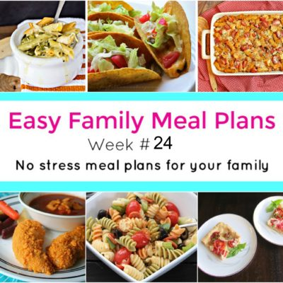 Easy Family Meal Plans 24
