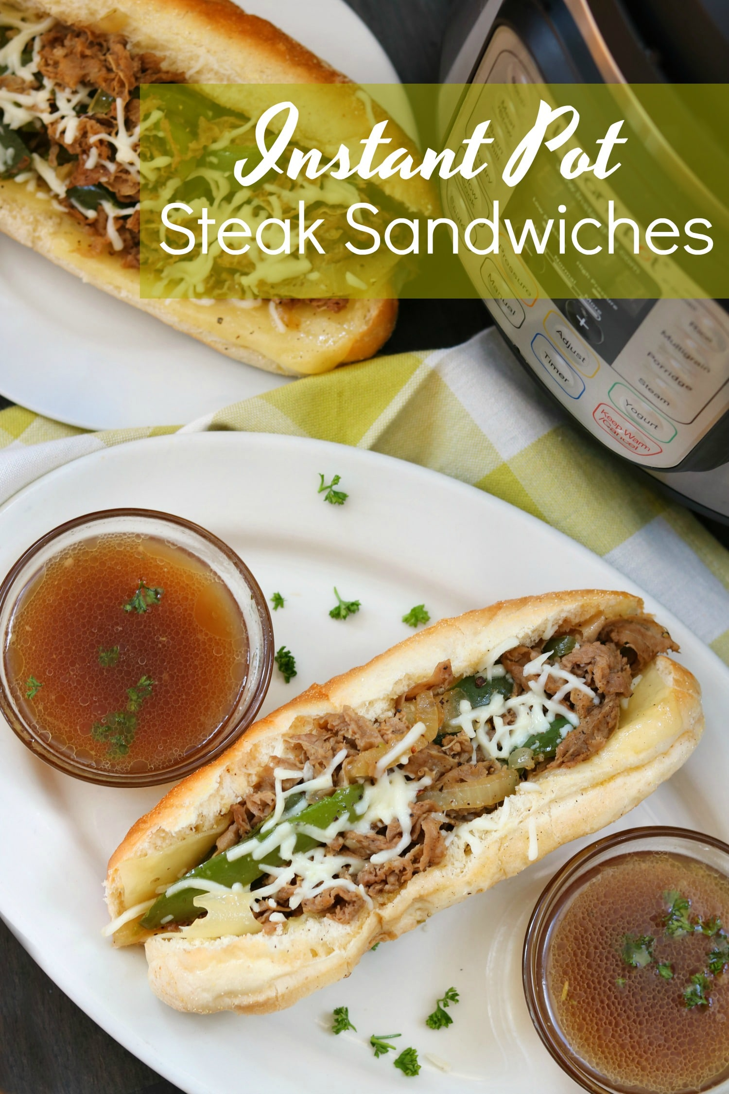 Instant Pot Steak Sandwiches are tender, full of flavor and ready in just  great for an easy weeknight dinner that everyone will love!