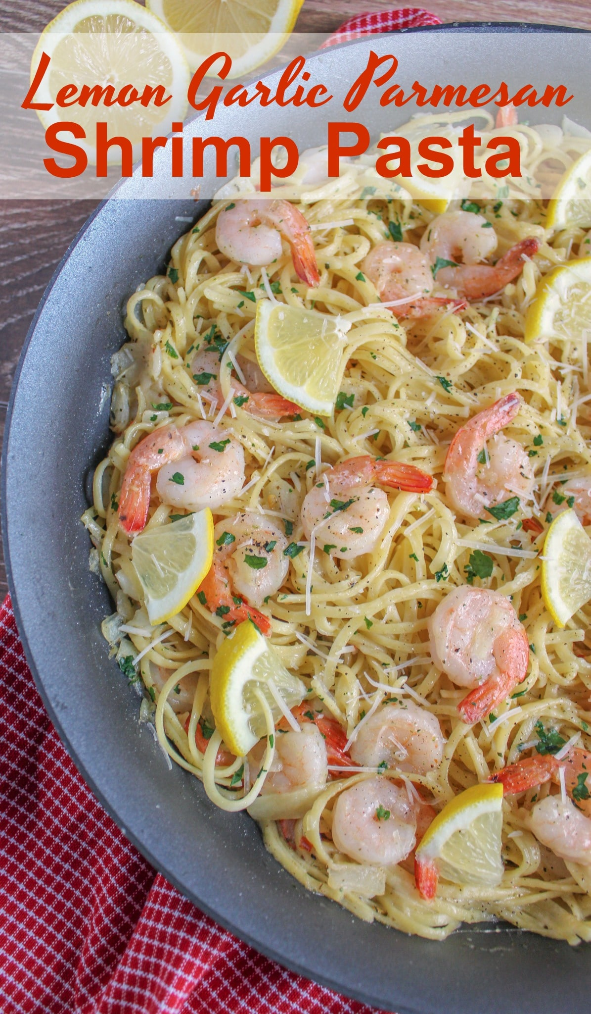 Lemon Garlic Parmesan Shrimp Pasta is an easy 30 minute recipe that features tons of savory shrimp tossed in pasta with a lemon garlic sauce and parmesan cheese. This recipe is sure to become a new family favorite!